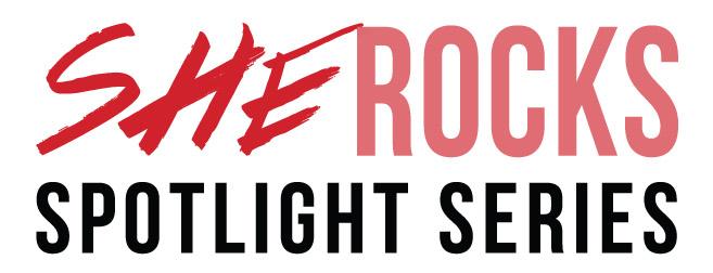 She Rocks Spotlight series